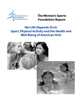 Her Life Depends On It: Sport, Physical Activity and the Health and Well-Being of American Girls