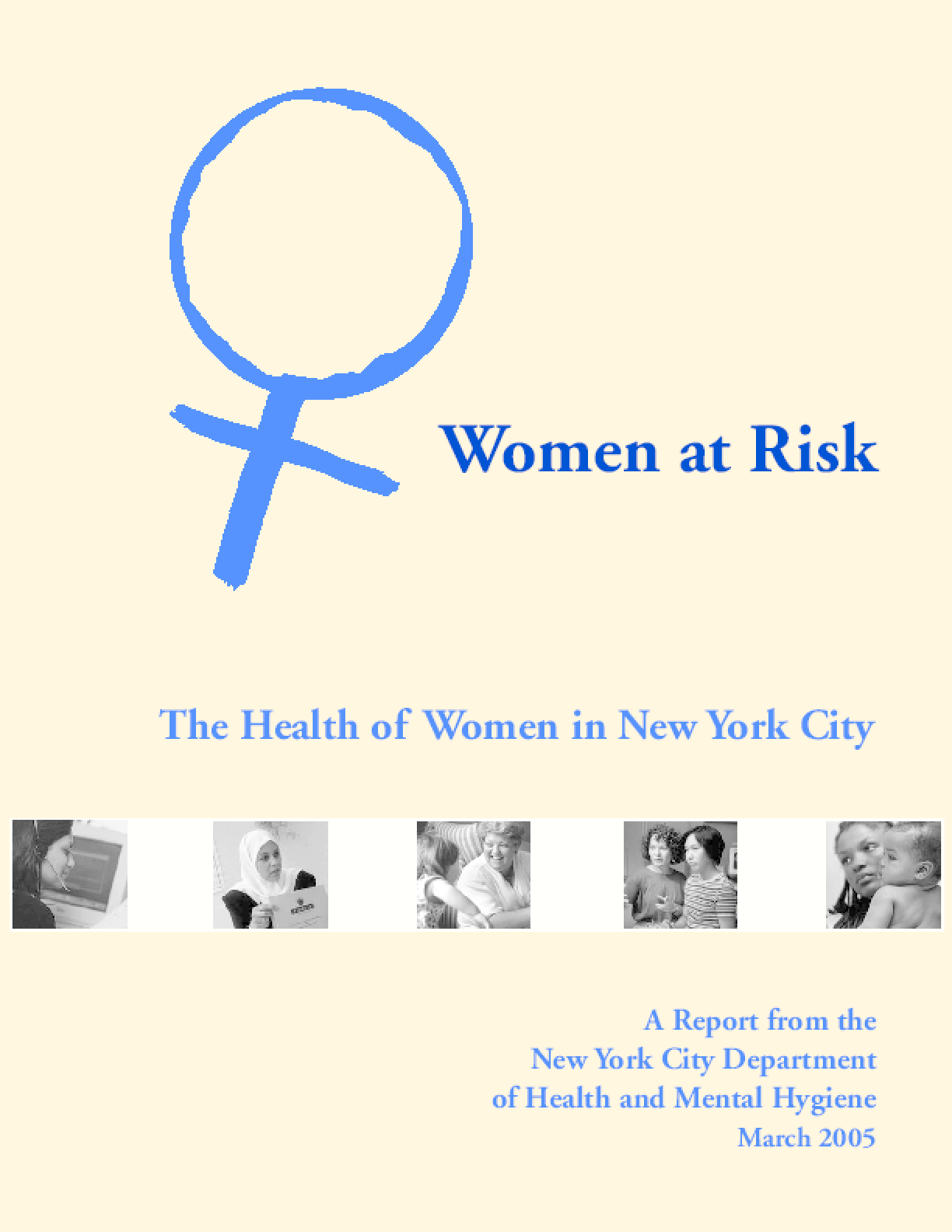 Women at Risk: The Health of Women in New York City
