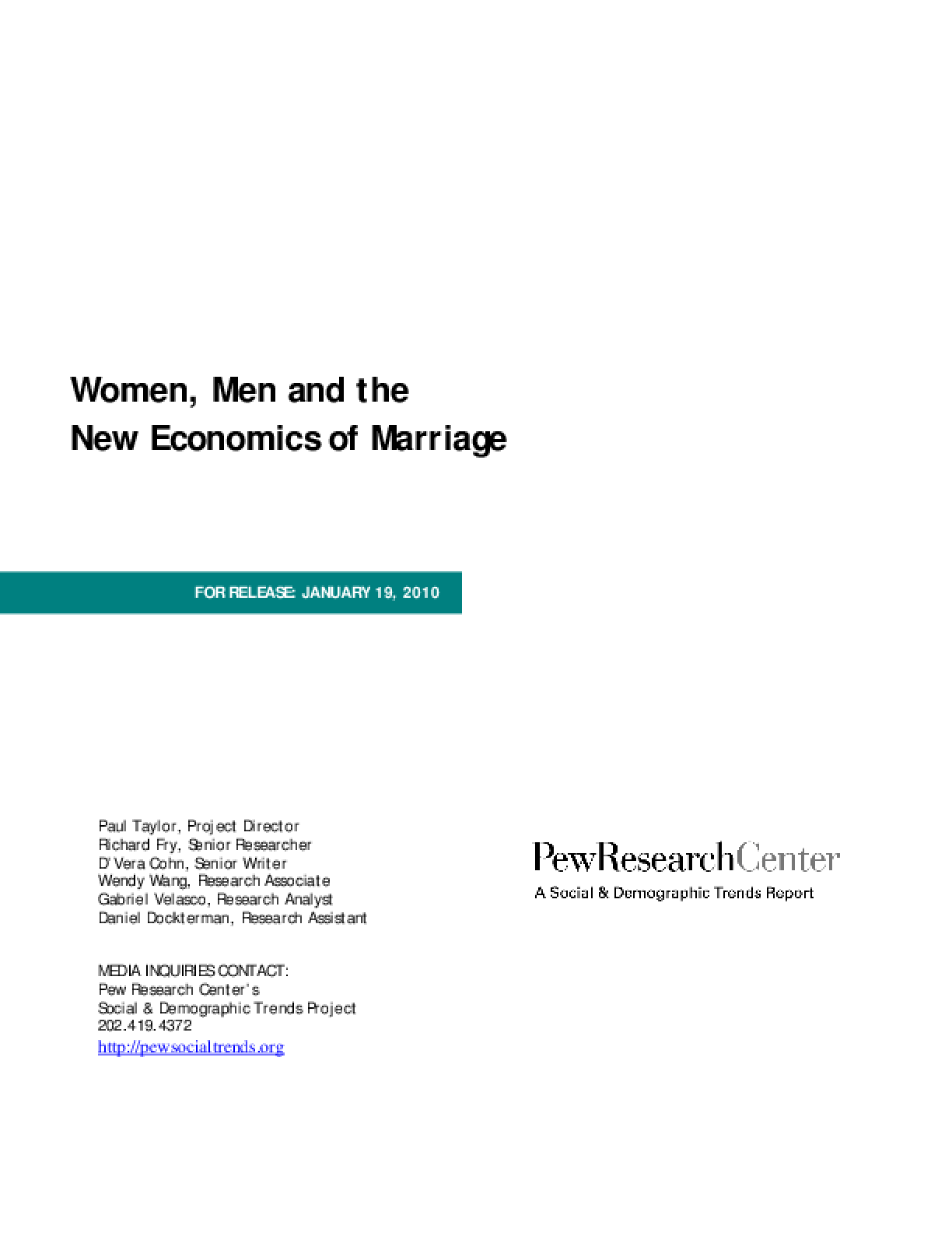Women, Men and the New Economics of Marriage
