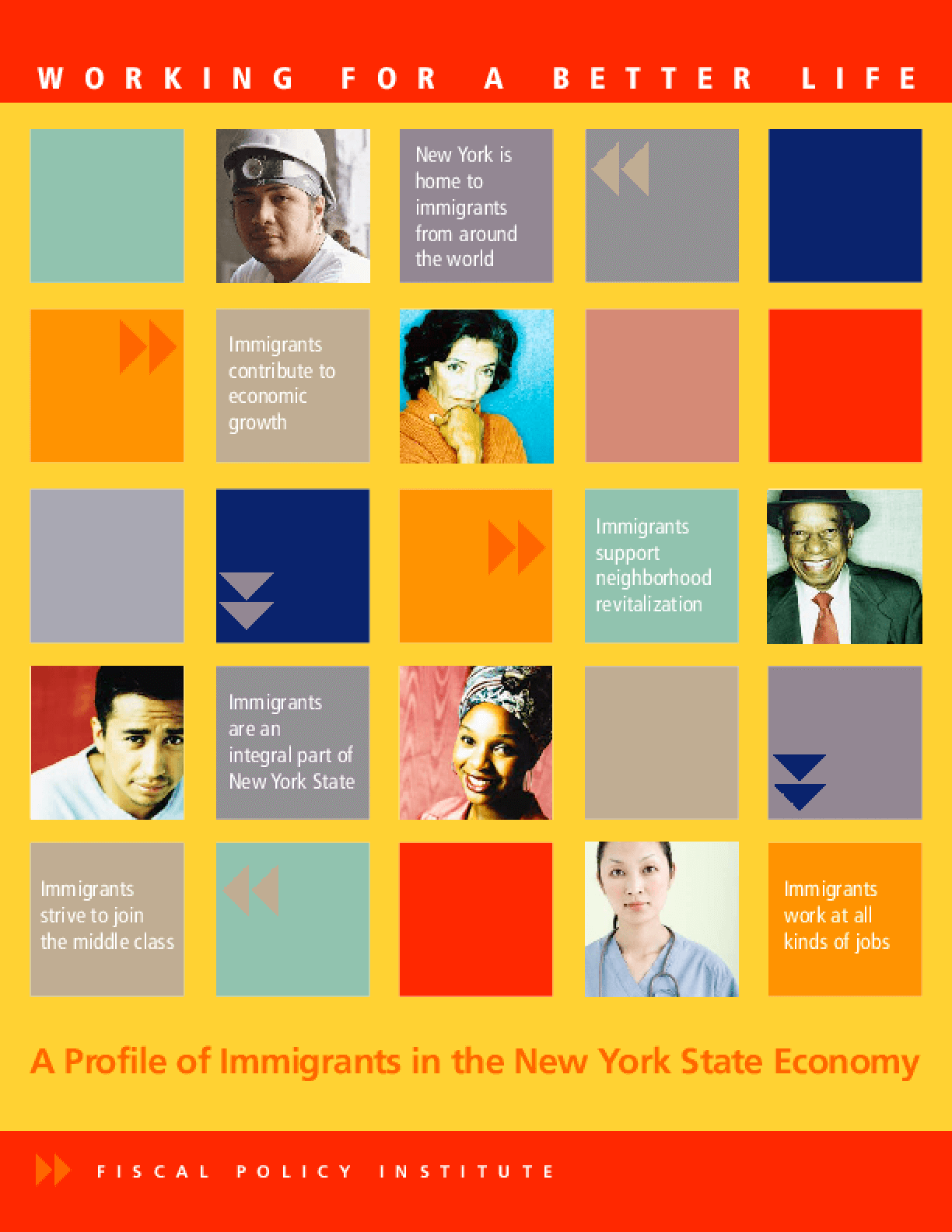 Working for a Better Life: A Profile of Immigrants in the New York State Economy