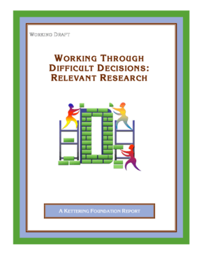 Working Through Difficult Decisions: Relevant Research