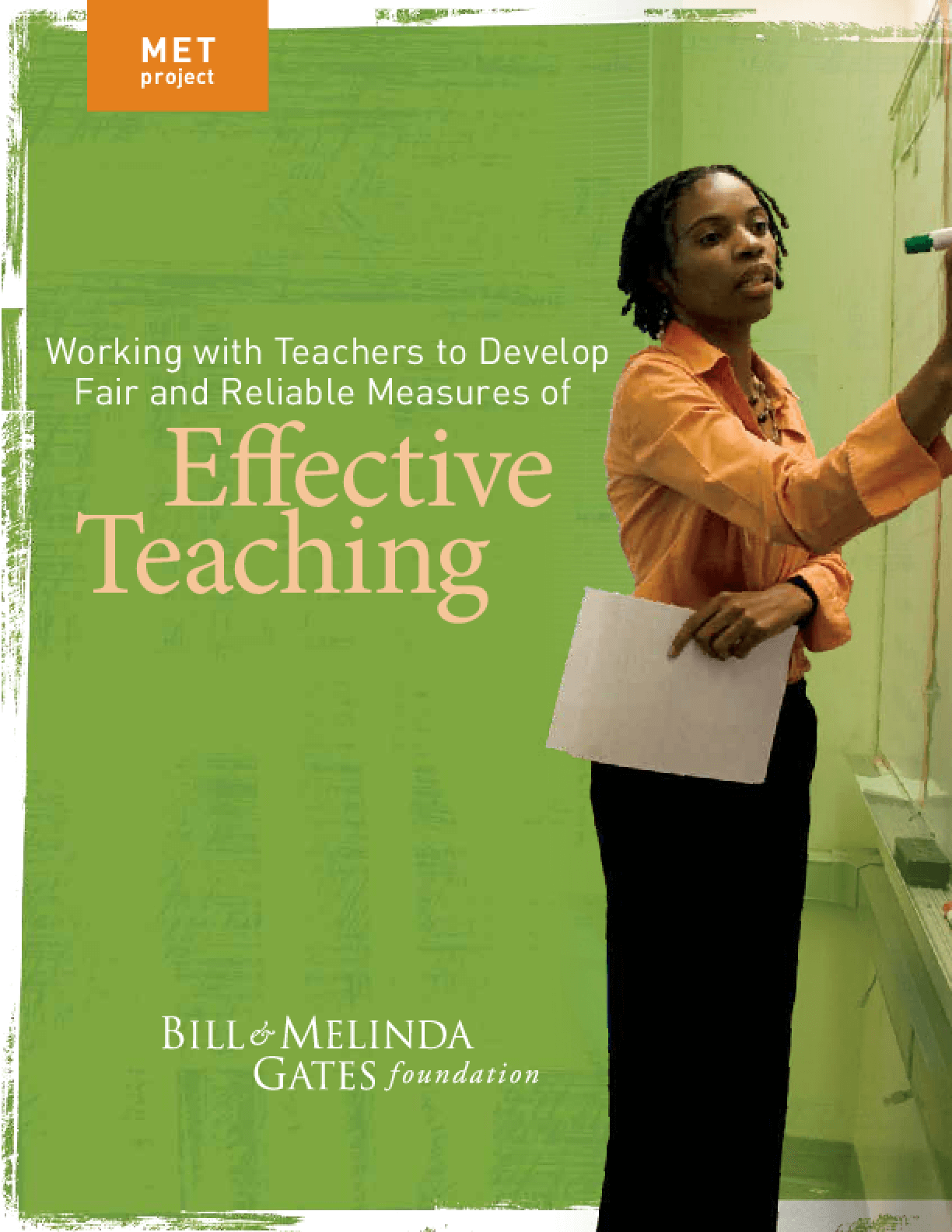 Working With Teachers to Develop Fair and Reliable Measures of Effective Teaching