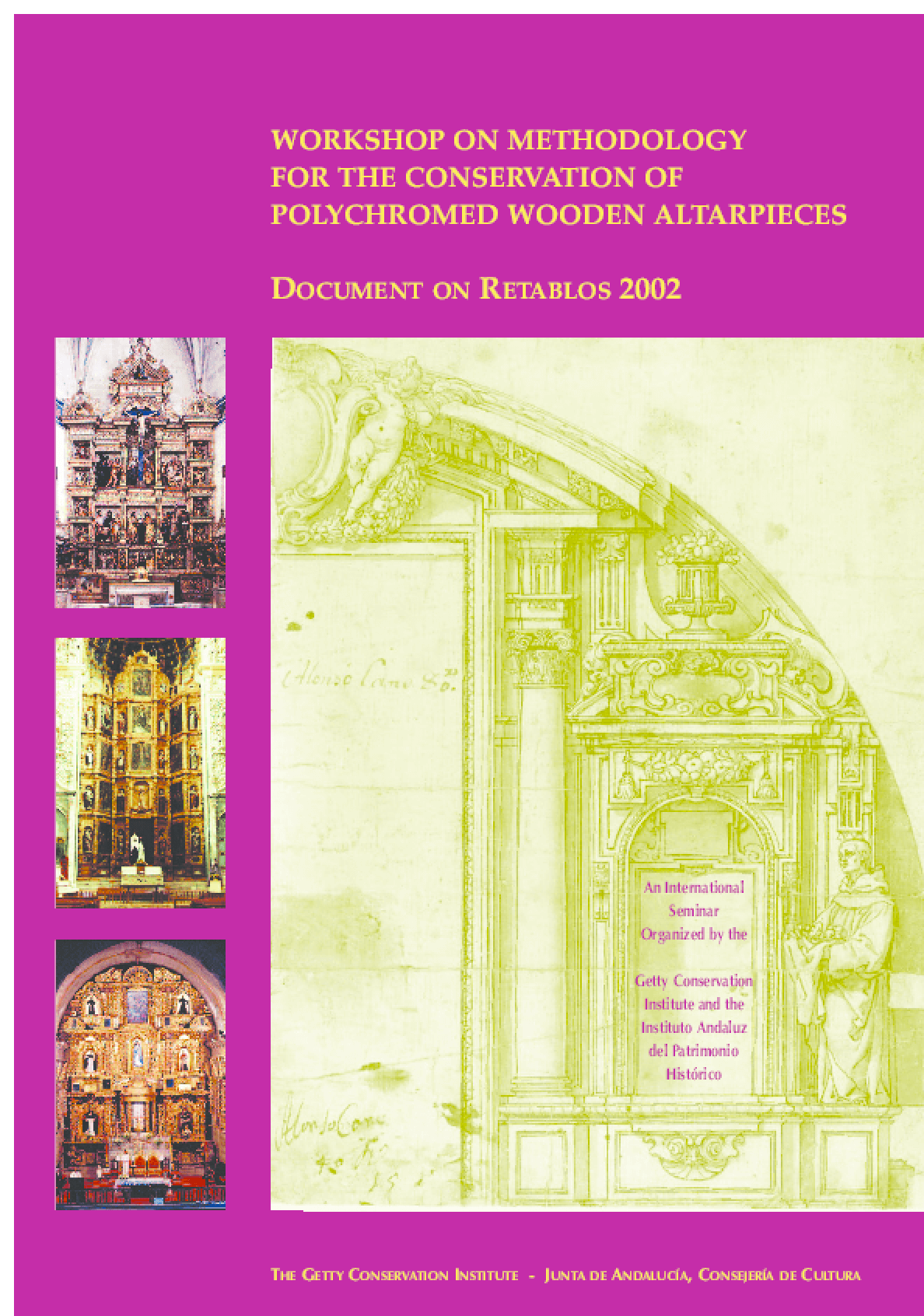 Workshop on Methodology for the Conservation of Polychromed Wooden Altarpieces