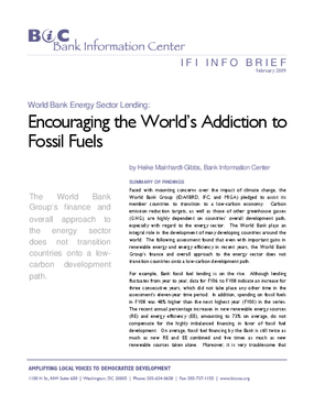 World Bank Energy Sector Lending: Encouraging the World's Addiction to Fossil Fuels