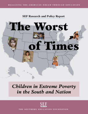 The Worst of Times: Children in Extreme Poverty in the South and Nation