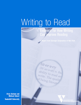 Writing to Read: Evidence for How Writing Can Improve Reading