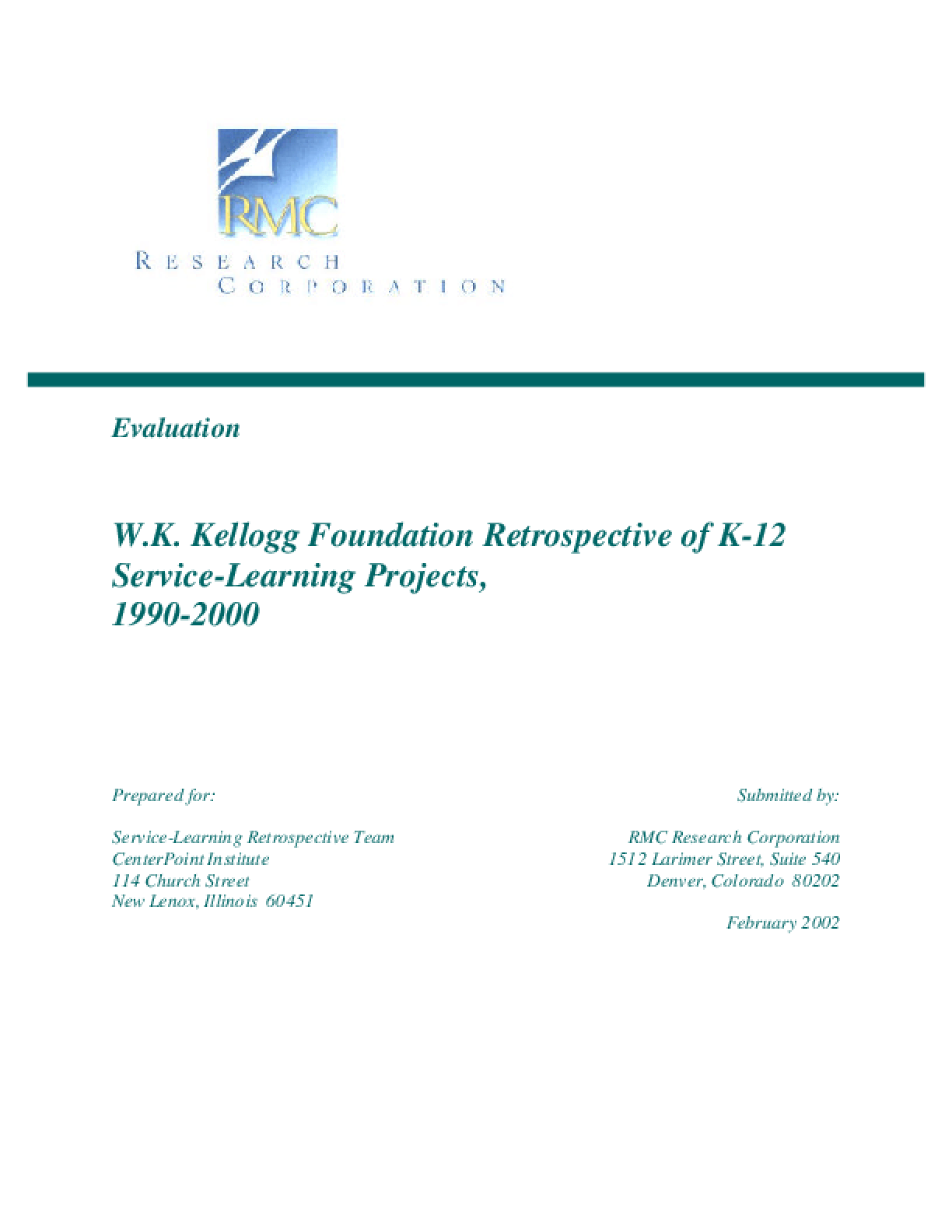 W. K. Kellogg Foundation: Retrospective Evaluation of K-12 Service-Learning Projects, 1990-2000