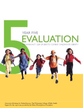 Year Five Evaluation: Arkansas Act 1220 of 2003 to Combat Childhood Obesity