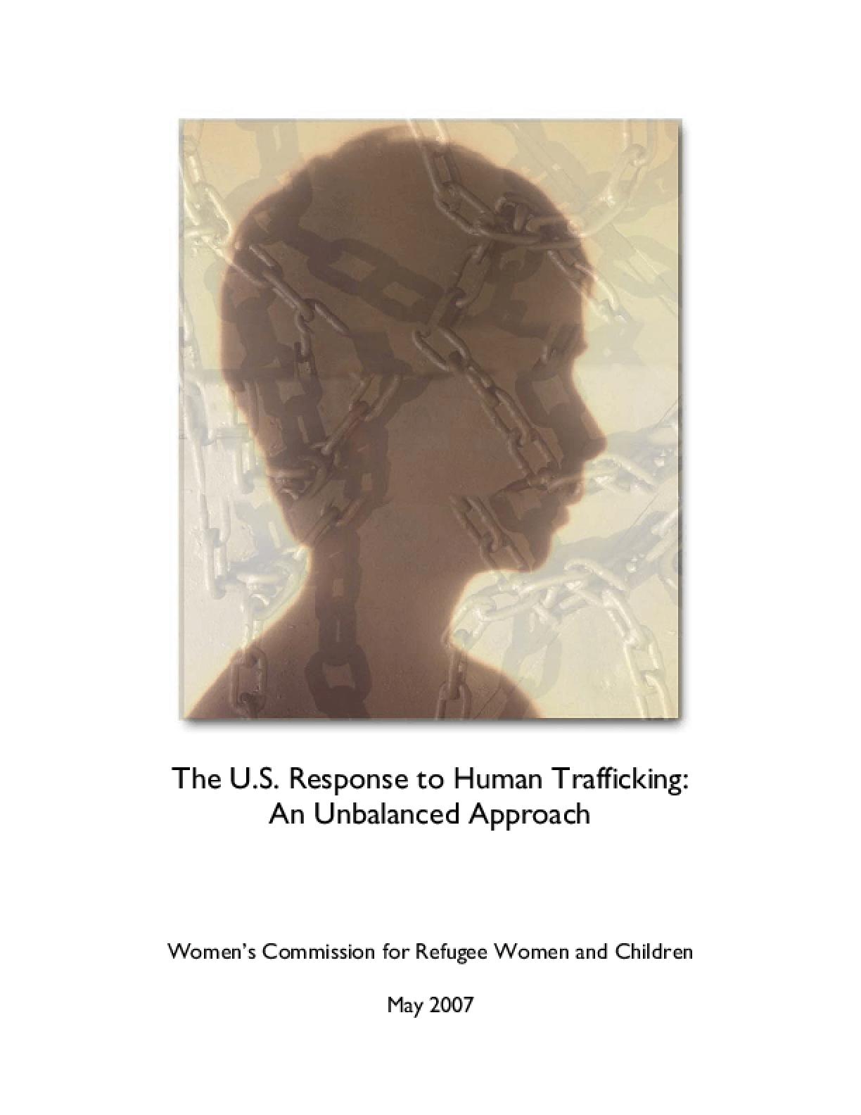 The U.S. Response to Human Trafficking: An Unbalanced Approach
