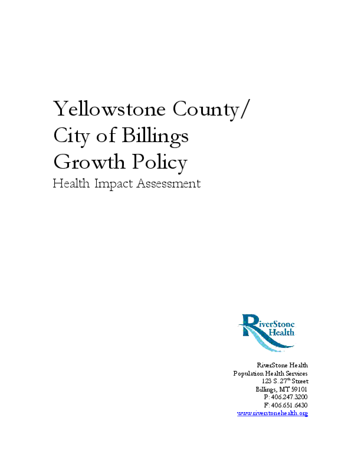 Yellowstone County/City of Billings Growth Policy Health Impact Assessment