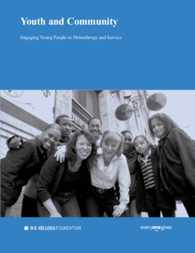 Youth and Community: Engaging Young People in Philanthropy and Service
