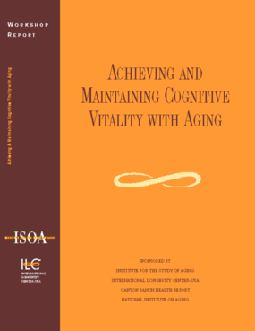 Achieving and Maintaining Cognitive Vitality With Aging