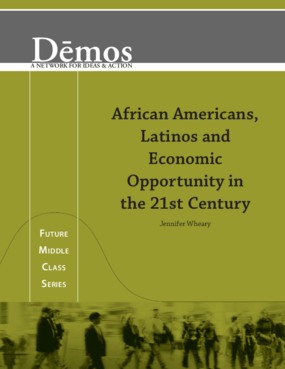 African Americans, Latinos and Economic Opportunity in the 21st Century