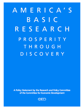 America's Basic Research: Prosperity Through Discovery