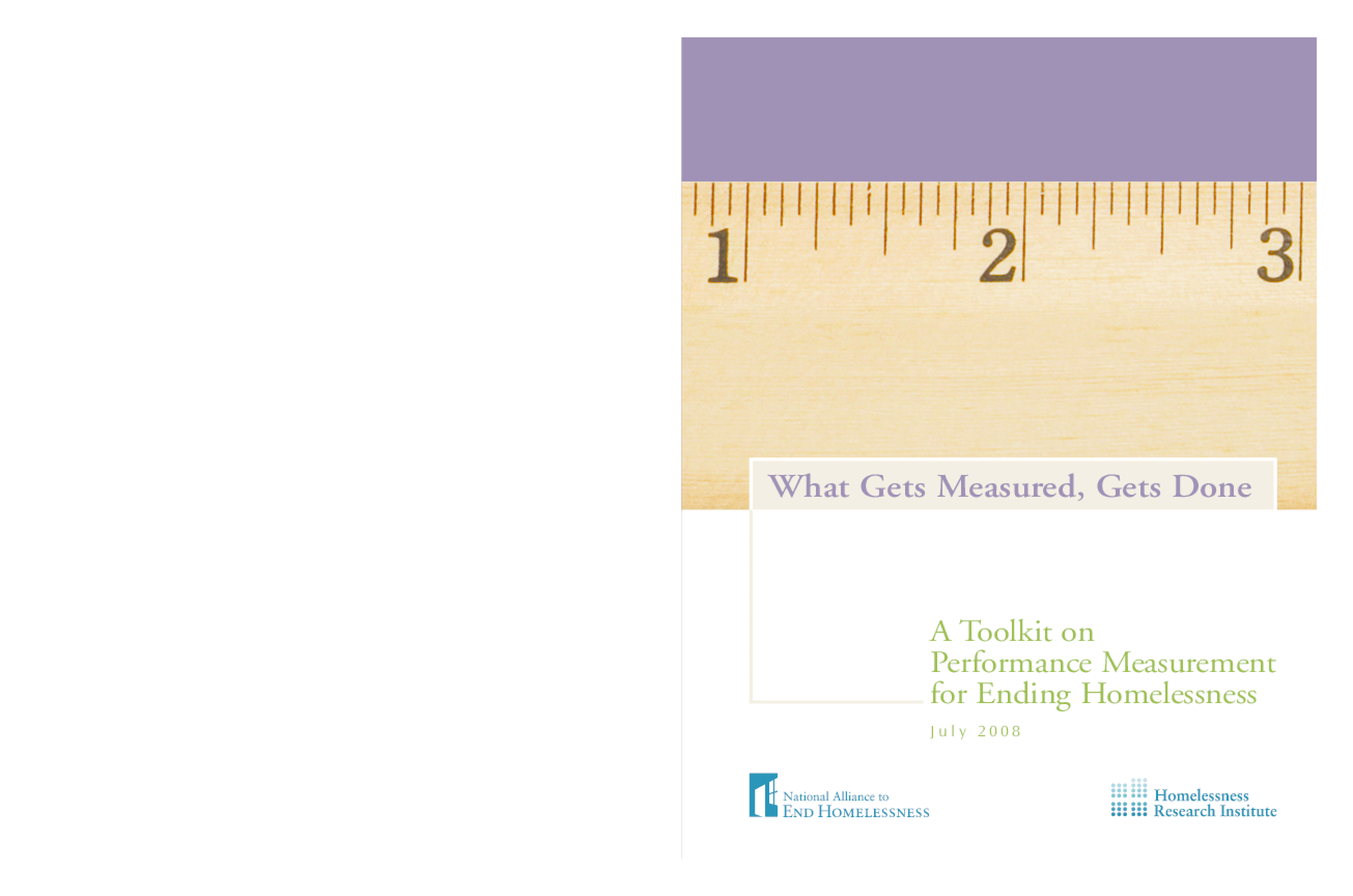 What Gets Measured, Gets Done: A Toolkit on Performance Measurement for Ending Homelessness