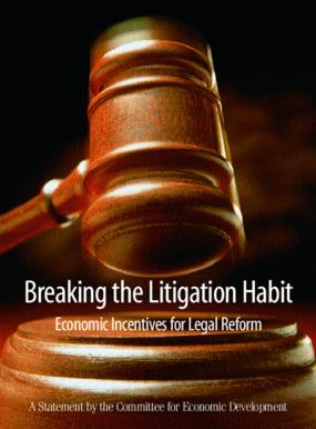 Breaking the Litigation Habit: Economic Incentives for Legal Reform