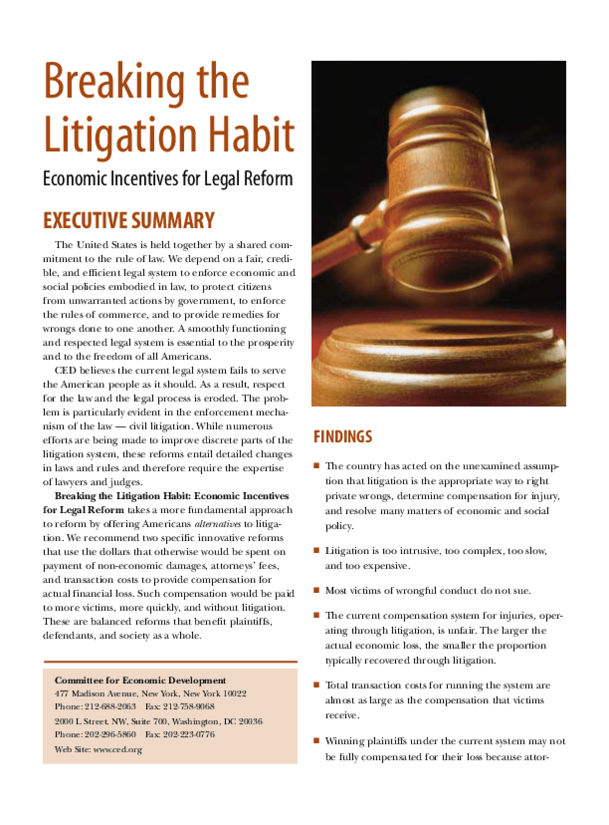 Breaking the Litigation Habit: Economic Incentives for Legal Reform - Executive Summary