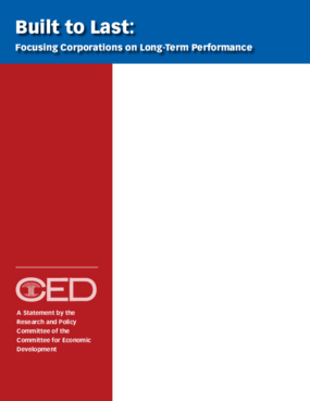 Built to Last: Focusing Corporations on Long-Term Performance