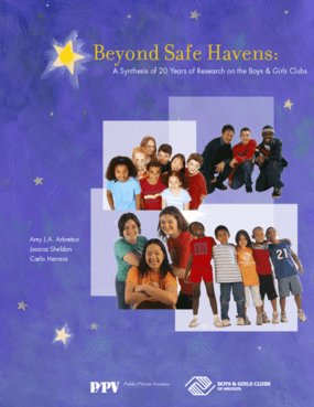 Beyond Safe Havens: A Synthesis of 20 Years of Research on the Boys & Girls Clubs, Full Report