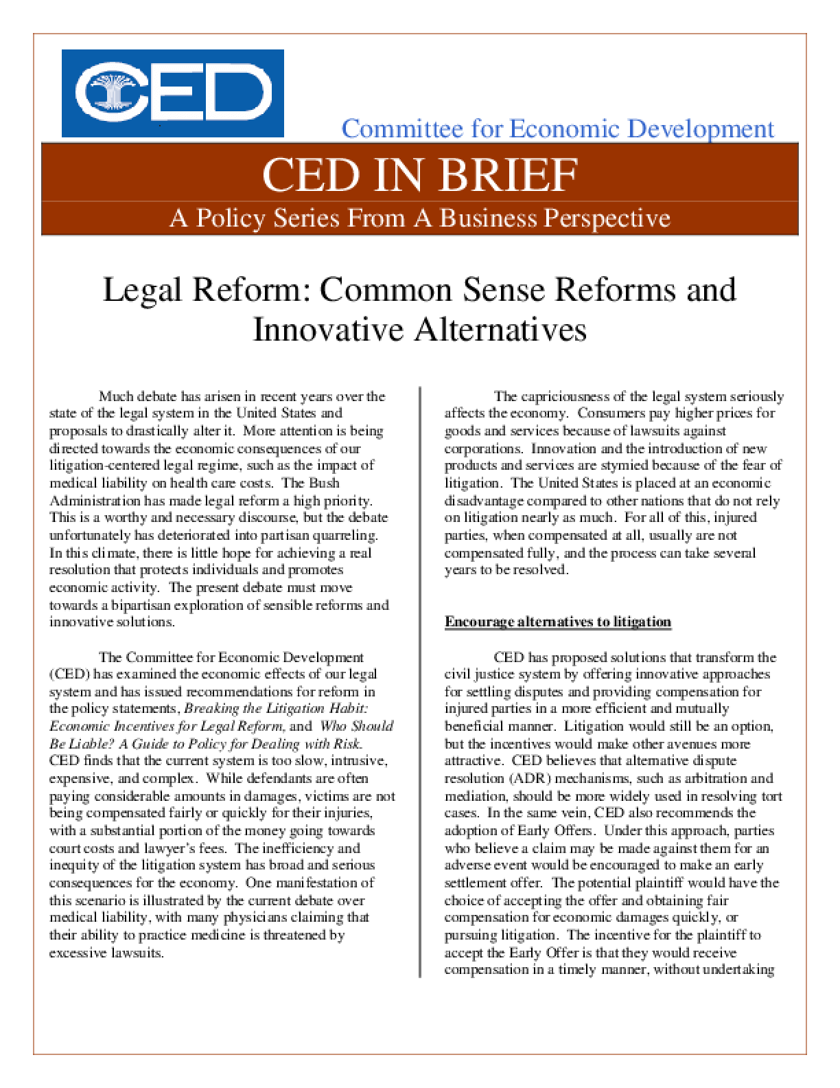 CED in Brief: Legal Reform: Common Sense Reforms and Innovative Alternatives