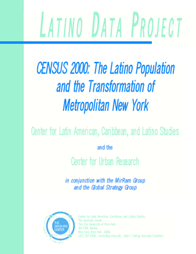 Census 2000: The Latino Population and the Transformation of Metropolitan New York