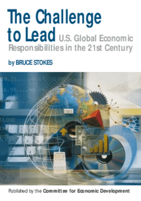 The Challenge to Lead: U.S. Global Economic Responsibilities in the 21st Century