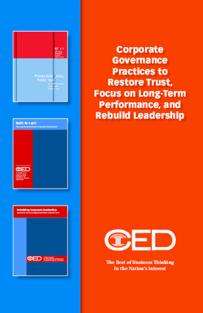 Corporate Governance Practices to Restore Trust, Focus on Long-Term Performance, and Rebuilding Leadership
