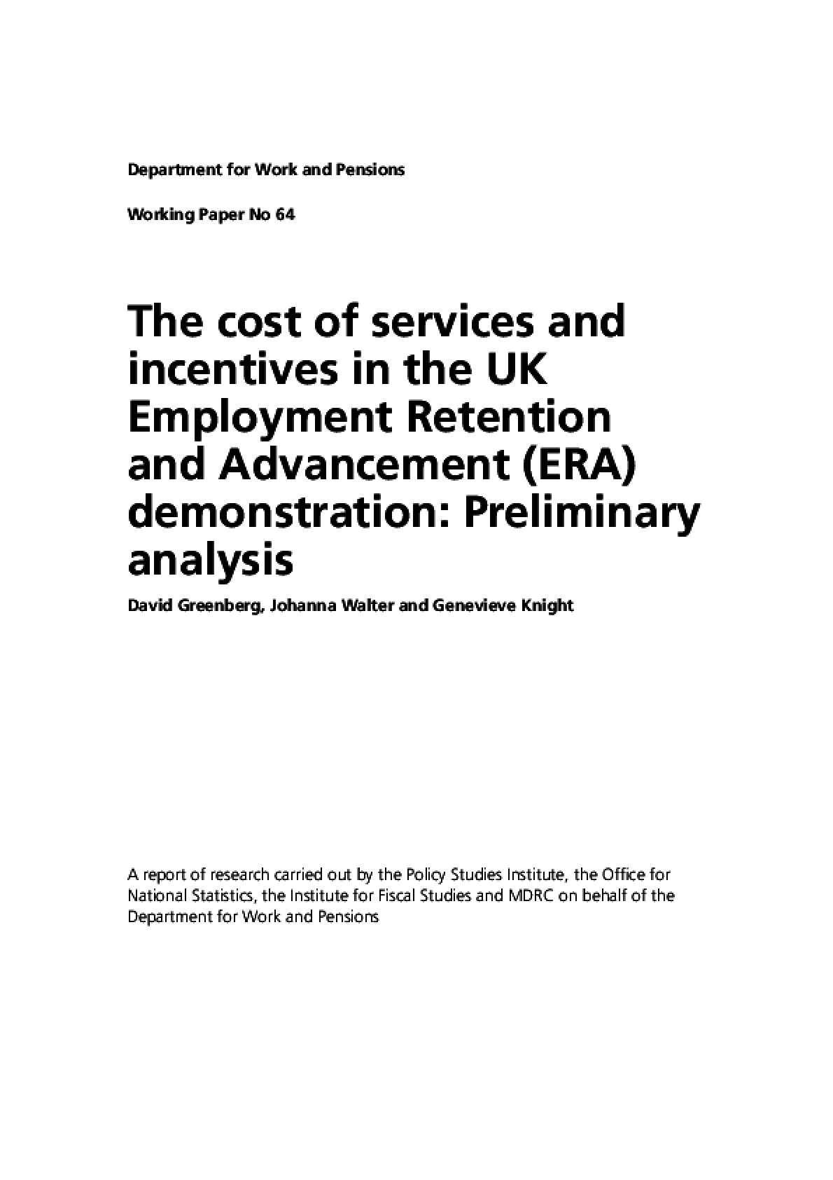 Cost of Services and Incentives in the UK Employment Retention and Advancement (ERA) Demonstration: Preliminary Analysis