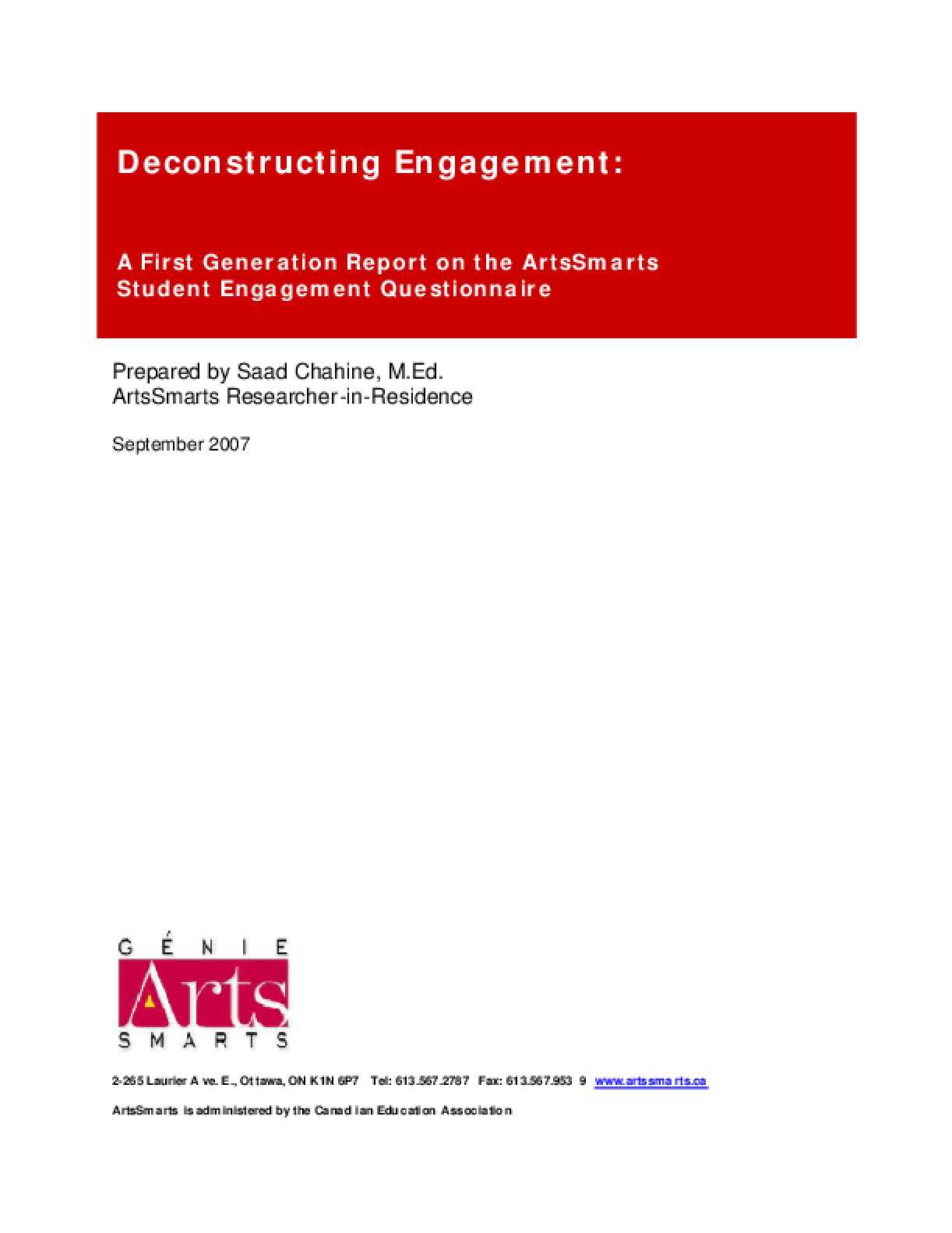 Deconstructing Engagement: A First Generation Report on the ArtsSmarts Student Engagement Questionnaire
