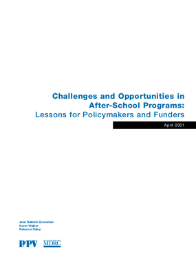 Challenges and Opportunities in After-School Programs: Lessons for Policymakers and Funders