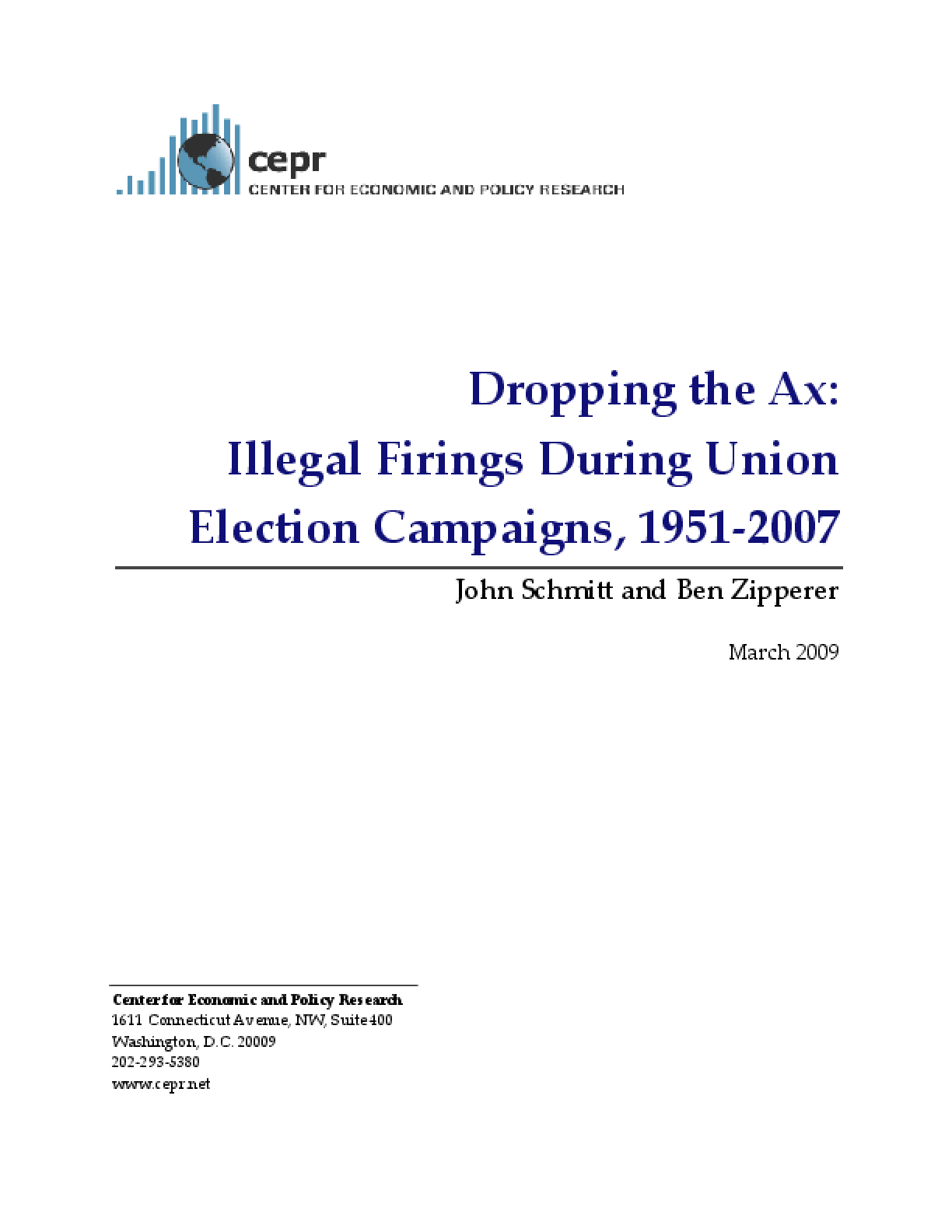 Dropping the Ax: Illegal Firings During Union Election Campaigns, 1951-2007
