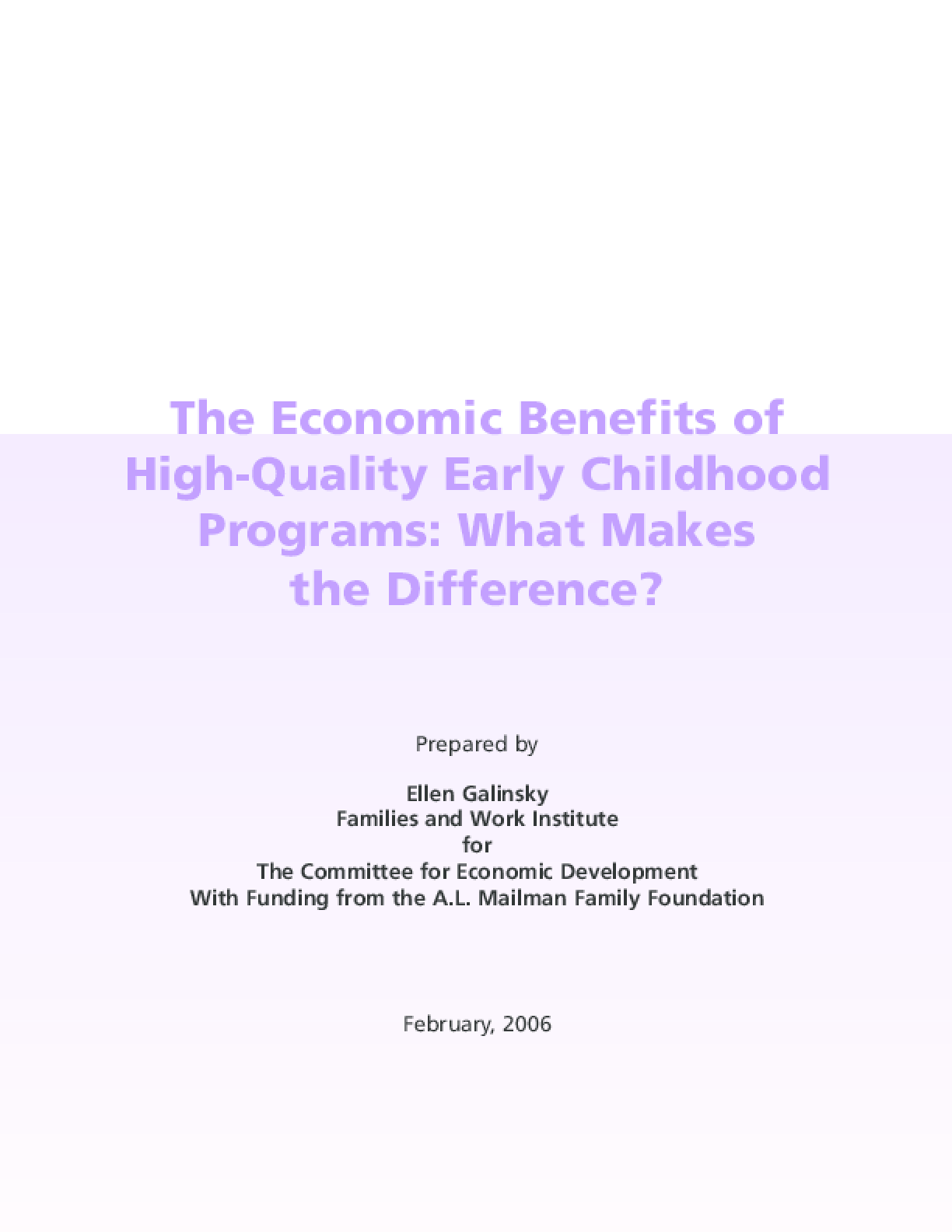 The Economic Benefits of High-Quality Early Childhood Programs: What Makes the Difference?