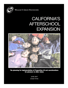 California's Afterschool Expansion: The Planning for Implementation of Proposition 49 and Considerations for Planners in Other States