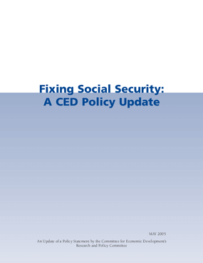 Fixing Social Security: A CED Policy Update