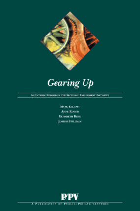 Gearing Up: An Interim Report on the Sectoral Employment Initiative