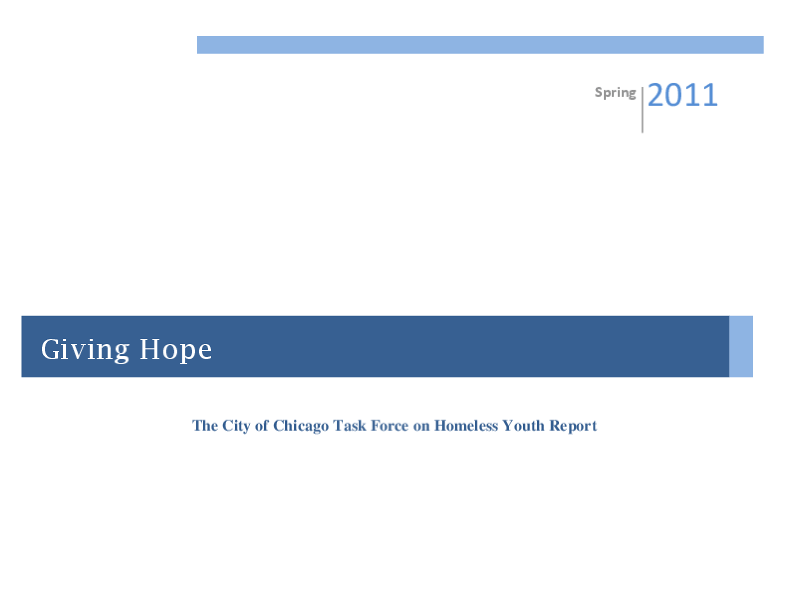 Giving Hope: The City of Chicago Task Force on Homeless Youth Report