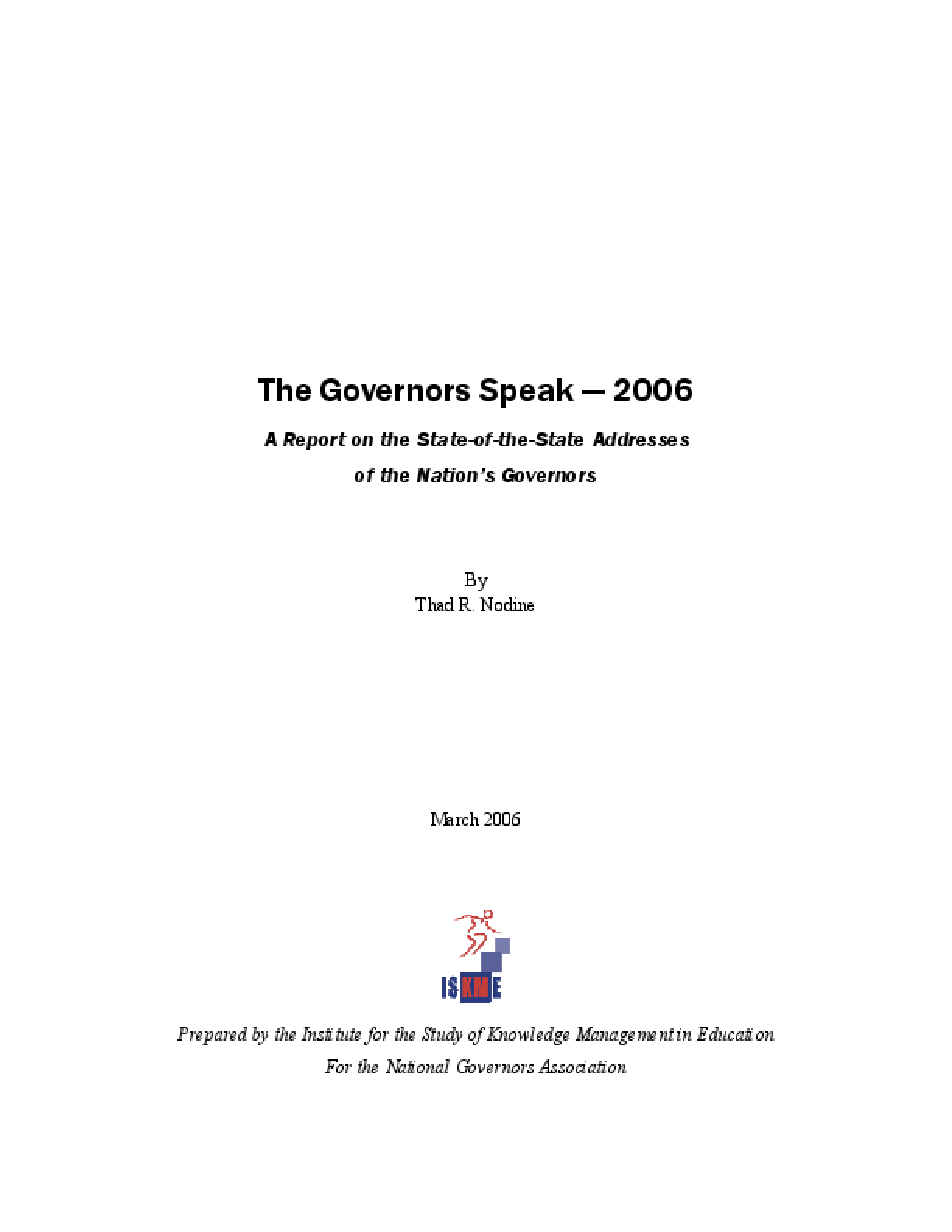The Governors Speak 2006: A Report on the State-of-the-State Addresses of the Nation's Governors