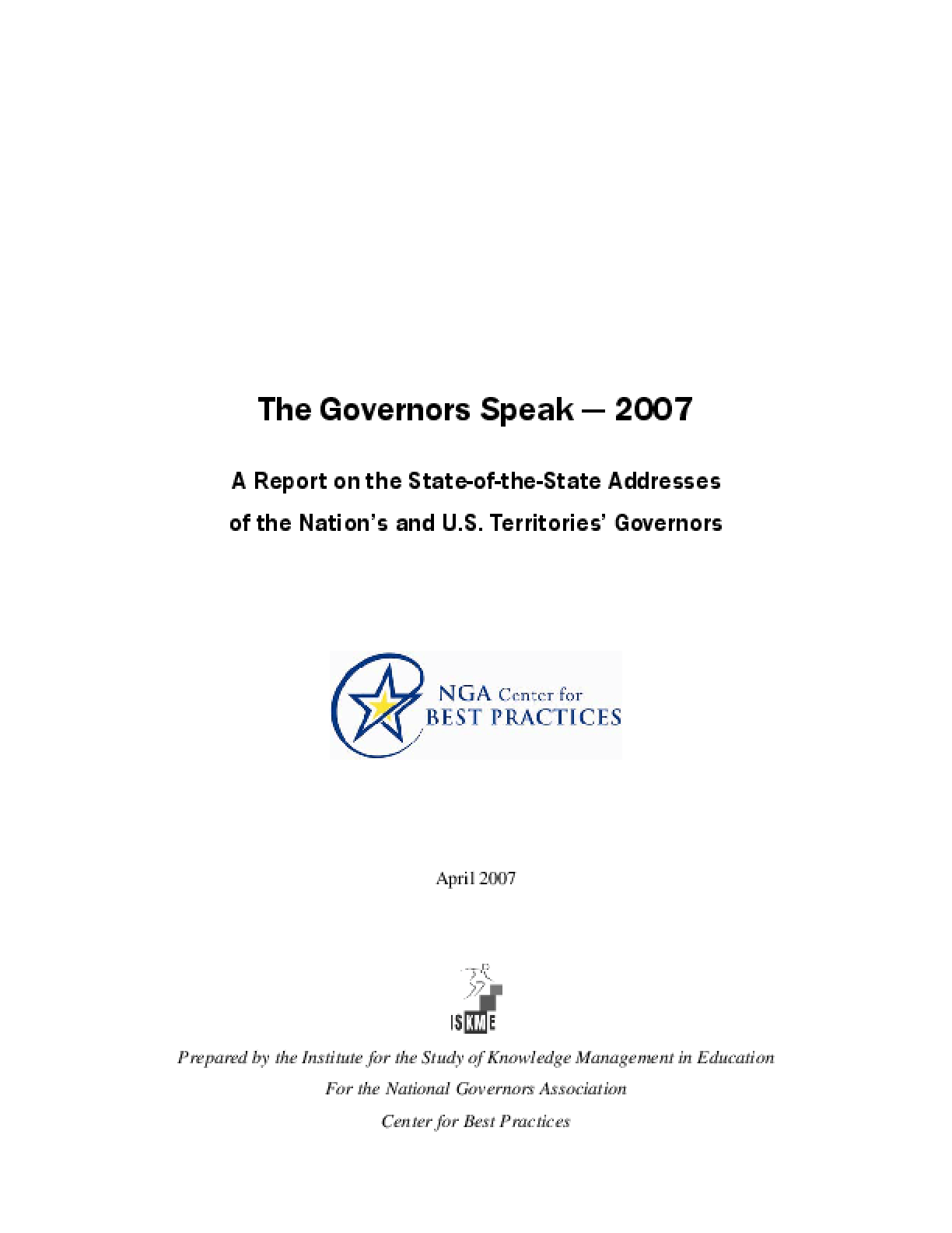 The Governors Speak 2007: A Report on the State-of-the-State Addresses of the Nation's and U.S. Territories' Governors