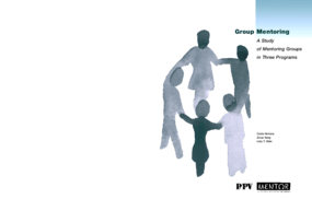 Group Mentoring: A Study of Mentoring Groups in Three Programs