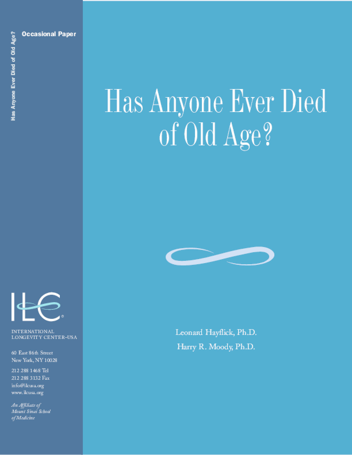 Has Anyone Ever Died of Old Age?
