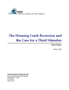 The Housing Crash Recession and the Case for a Third Stimulus