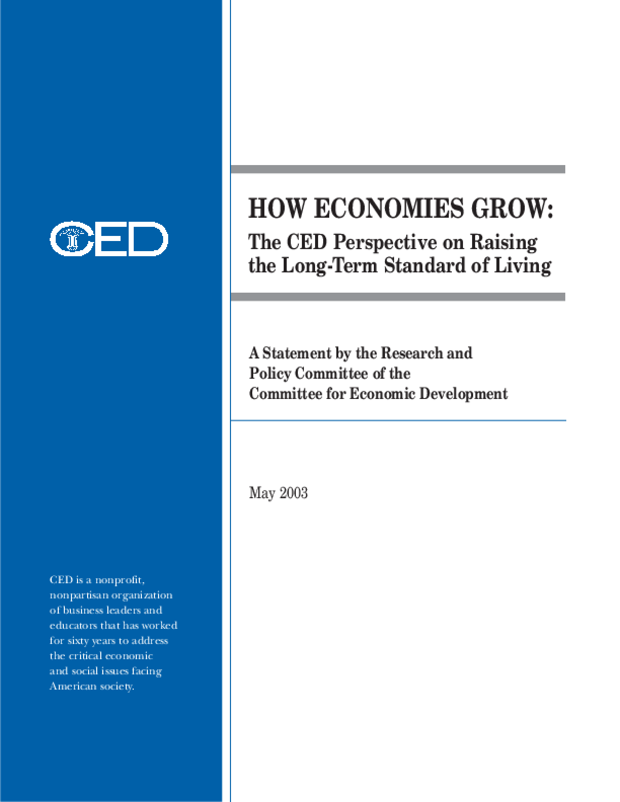 How Economies Grow: The CED Perspective on Raising the Long-Term Standard of Living
