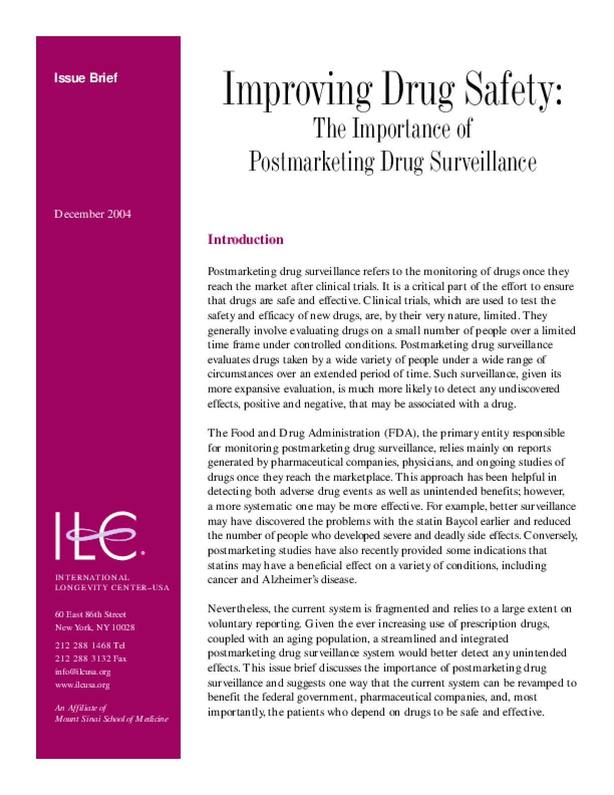 Improving Drug Safety: The Importance of Postmarking Drug Surveillance