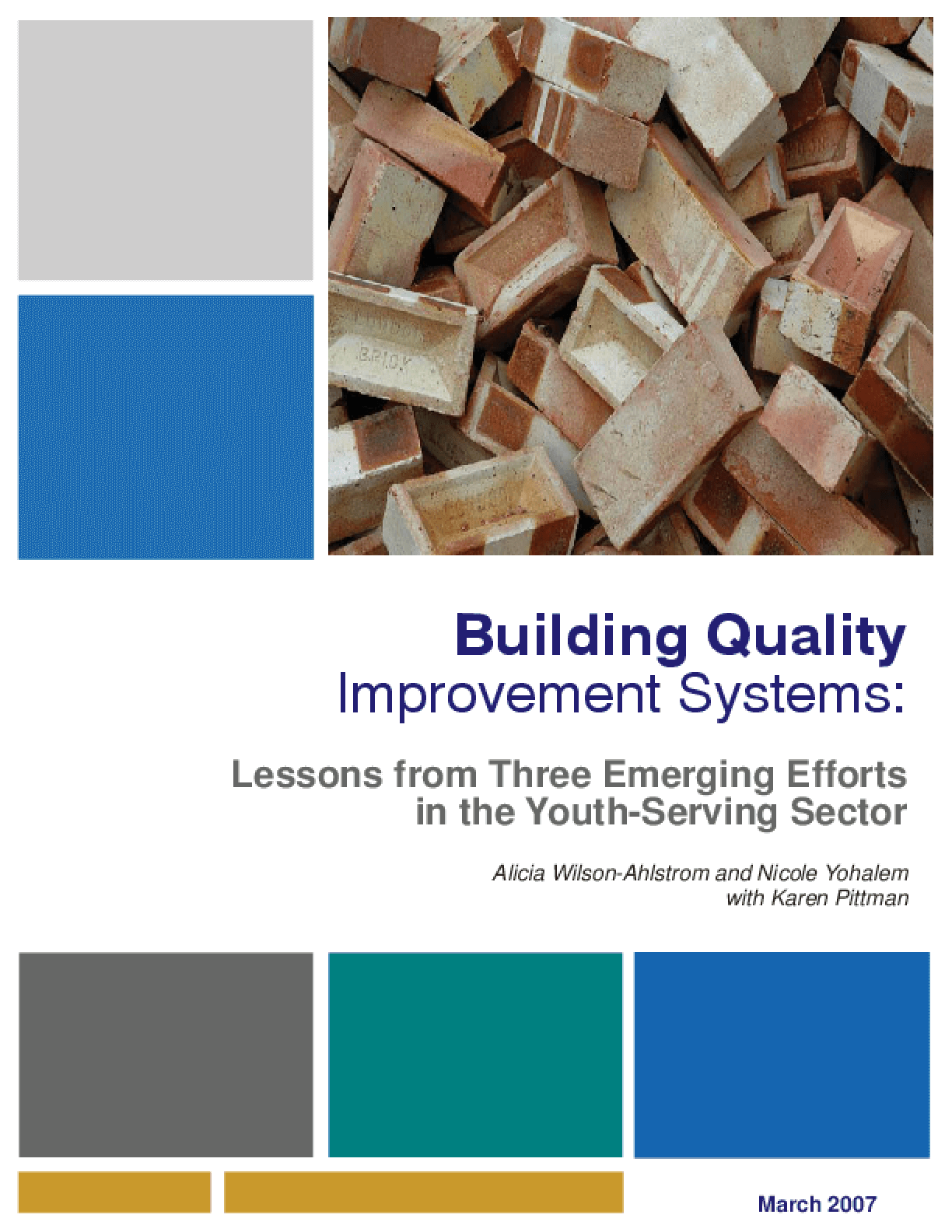 Building Quality Improvement Systems: Lessons from Three Emerging Efforts in the Youth-Serving Sector