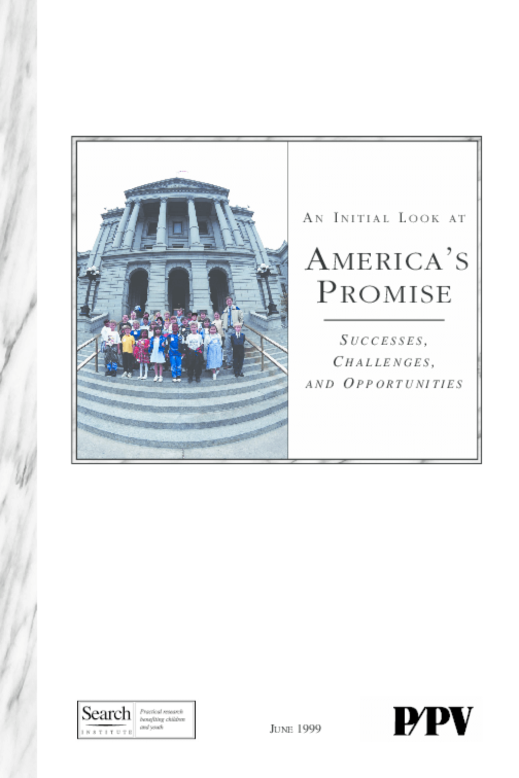 An Initial Look at America's Promise: Successes, Challenges and Opportunities