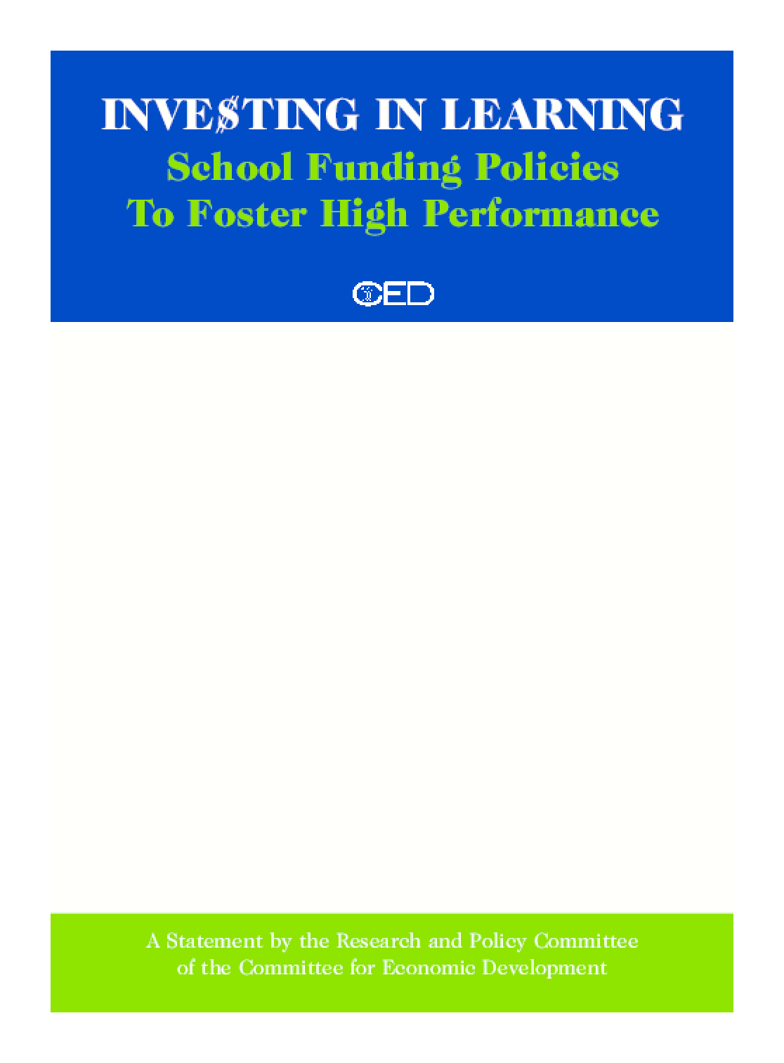 Investing in Learning: School Funding Policies to Foster High Performance