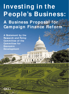 Investing in the People's Business: A Business Proposal for Campaign Finance Reform