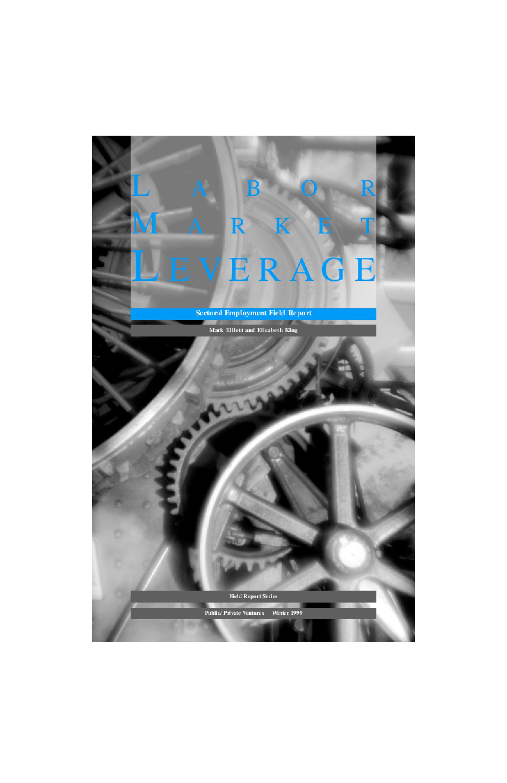Labor Market Leverage: Sectoral Employment Field Report