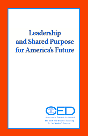 Leadership and Shared Purpose for America's Future