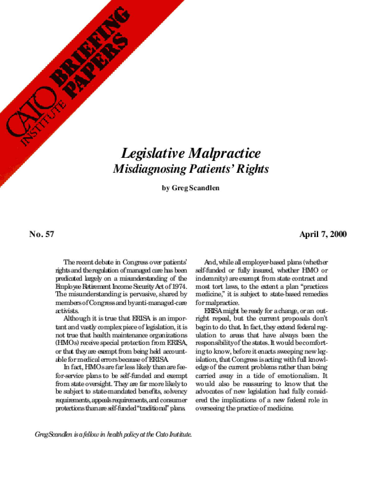 Legislative Malpractice: Misdiagnosing Patients' Rights